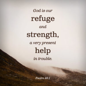 A Very Present Help in Trouble Psalm 46