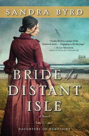 Bride of a Distant Isle by Sandra Byrd