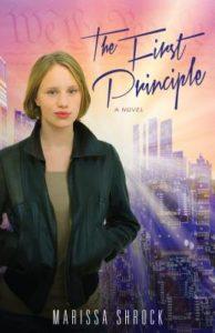 The First Principle YA novel by Marissa Shrock