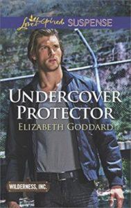 Christian romantic suspense Undercover Protector by Elizabeth Goddard
