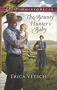 The Bounty Hunter's Baby novel by Erica Vetsch