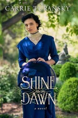 Shine like the Dawn Christian historical romance novel