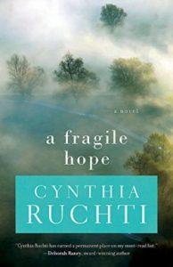 American Christian Fiction Writers Fragile Hope Cynthia Ruchti