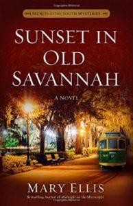 Sunset in Old Savannah novel by Mary Ellis