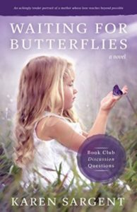 American Christian Fiction Writers Waiting for Butterflies Sargent